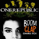 Stop! Boom! Clap! (Charli XCX vs. OneRepublic) / Heavy Metal Bonfire (Azealia Banks vs. Gambino)