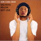 ONA-REMIX 2012's MELLOW BEST LOVE