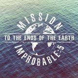 Mission Improbable 5.8-Acts 19:21-41-Audio