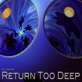 Return Too Deep