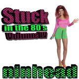 Stuck in the 80's - Volume IV