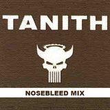 Tanith - Nosebleed Mix 2010