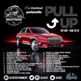 NIGHTTRAIN - PULL UP (Hip Hop - R&B 2019)