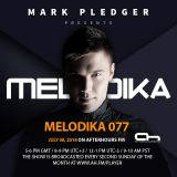MARK PLEDGER PRESENTS MELODIKA 077