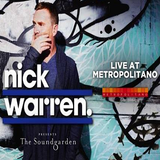 Nick Warren - Sound Garden 033 - 18 February 2016 (Live at Metropolitano Rosario, Arg 12/02/2016)