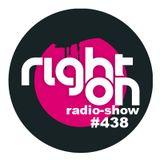 Right On Radio Show #438