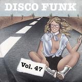 Disco-Funk Vol. 47