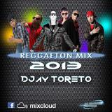 Reggeaton Mix 2013 By Djay Toreto - La Compañia Editions