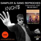 "RADIO S&SR Transmission n°1052 -- 06.03.2017 (Top Of The Week ""KNIGHTS"")"