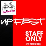 DJ Staff Only Live at Upfest 2016