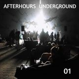 AFTERHOURS UNDERGROUND 01 Mixed by Buddhafish