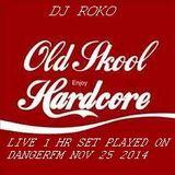 OLD SKOOL HARDCORE RECORDED LIVE ON DANGERFM NOV 25 2014