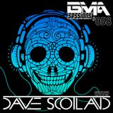 BMA Sessions ft. Dave Scotland #058