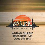 Adnan Sharif - Recorded Live At Warung - Garden June 5 2015