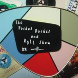 Pocket Rocket & Roll Show No.16-14