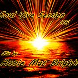 Soul Vibe Session 06 Mix by Annie Mac Bright