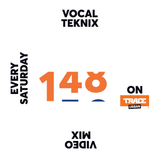 Trace Video Mix #148 by VocalTeknix