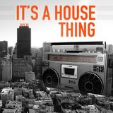 It´s a House Thing Tape 010