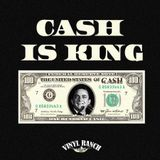 Cash Is King Mixtape