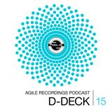 Agile Recordings Podcast 015 with D-Deck