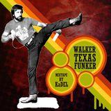 Walker Texas Funker