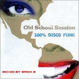 """Old School Session """"Funk Vol. 12"""" By Erick B"""