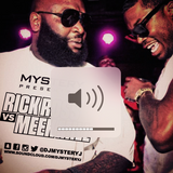@DJMYSTERYJ - Rick Ross VS Meek Mill