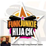 FunkJunkie Hijack Show Featuring Lloyd Jones 20th April 2017