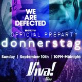 donnerstag LIVE!  @ Viva! Ibiza (official DEFECTED PREPARTY) 9/10/2017