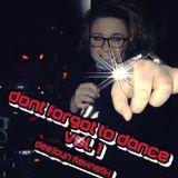 Deejayn Flexnetix - dont forgot to dance vol .1  *MIXTAPE*