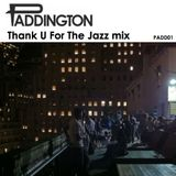 Thank U For The Jazz mix