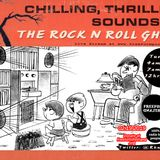 Chilling, Thrilling Sounds of the Rock n Roll Ghost Feb 19, 2019