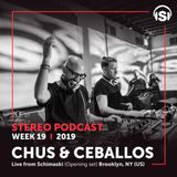 WEEK19_19 Chus & Ceballos live from Schimanski (Opening set), Brooklyn, NY (USA)