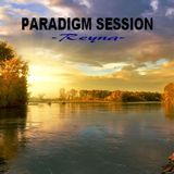 PARADIGM SESSION  - Reyna -