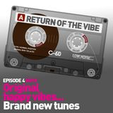 Return of the Vibe - Episode 4