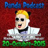 Panda Show - Octubre 20, 2015 - Podcast
