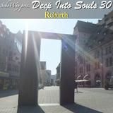 SchoWay pres. Deep Into Souls 030 - Rebirth