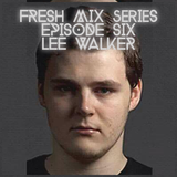 Fresh Mix Series Episode 6: Lee Walker