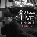 PART 2 - LIVE at The Gryphon DC - DJ Trayze - 11-7-2015