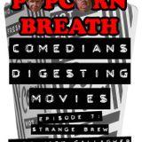 Episode 7: Strange Brew