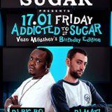 DJ Big Bo feat. DJ Mati LIVE @ Club Sugar/Addicted Sugar 17.01.14/VESO BDay party part 2