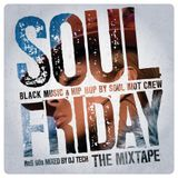 Soul Friday - The Mixtape - RnB & Rap 90/2000's Mixed by Dj Tech