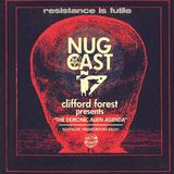 "N.U.G.CAST #4: Clifford Forest presents ""The Demonic Alien Agenda"""