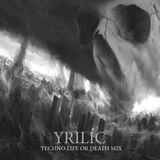 YRILIC Life or Death Mix