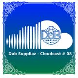 Dub Suppliaz - Cloudcast #08