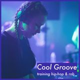 COOL GROOVE — training hip-hop & rnb (90's/2000's)