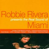 Robbie Rivera - The Real Sound Of Miami - 2000