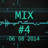 ELECTRO HOUSE MIX #4 (06-08-14)