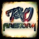 T&O - FireStorm #2