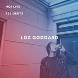 Loz Goddard - Monday 29th May 2017 - MCR Live Residents